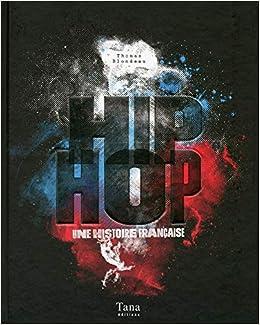 Hip Hop Amazon Fr Thomas Blondeau Livres