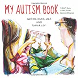 My Autism Book, Gloria Dura-vila, 184905438X