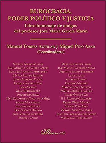 Burocracia, poder político y justicia: Miguel;y otros Pino ...