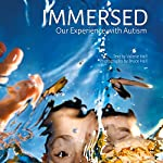 Immersed: Our Experience with Autism | Valerie Hall,Bruce Hall