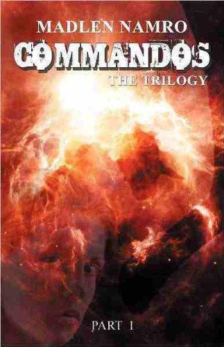 Commandos (Science Fiction ThrillingTrilogy Book 1)