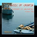 Music Of Croatia: Summer In Dalmatia Volume 2