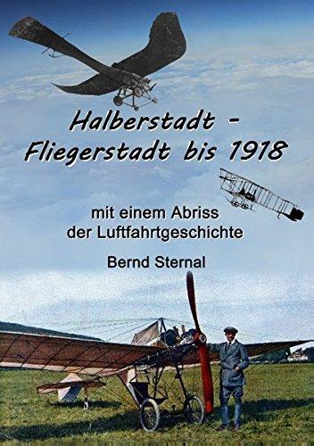 Halberstadt - Fliegerstadt bis 1918 (German Edition) pdf