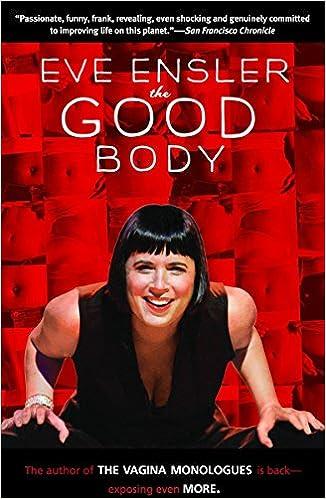 The Good Body Amazonde Eve Ensler Fremdsprachige Bücher