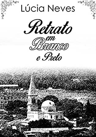 ) eBook: Lúcia Neves, Alcides Monteiro da Silva Neto: Kindle Store