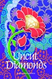 Uncut Diamonds (A Mormon Family Saga Book 1)