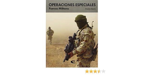 Operaciones especiales: Amazon.es: Garcia, Dionisio: Libros