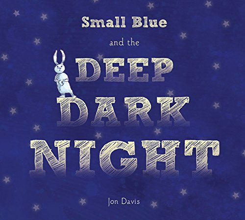 Small Blue and the Deep Dark