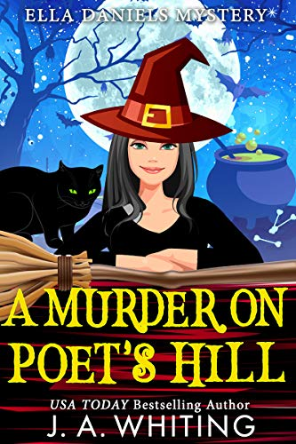 A Murder on Poet's Hill (Ella Daniels Mystery Book 2) by [Whiting, J A]