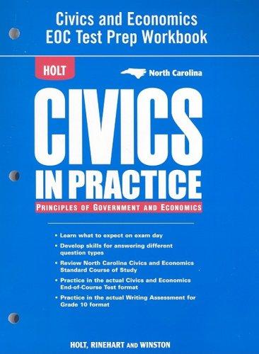 Holt Civics in Practice: Principles of Government & Economics: Test Prep Workbook Grades 7-12