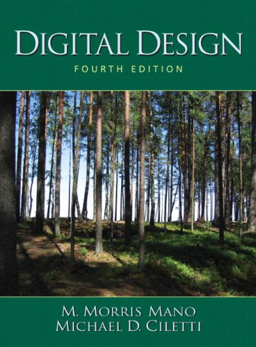 Digital Design (4th Edition) (Digital Design Principles And Practices 4th Edition)
