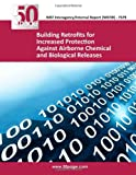 Building Retrofits for Increased Protection Against Airborne Chemical and Biological Releases, nist, 1493756435