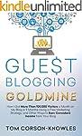 Guest Blogging Goldmine: How I Got Mo...