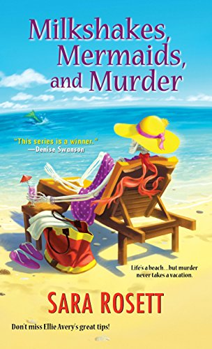 Milkshakes, Mermaids, and Murder (An Ellie Avery Mystery Book 8)