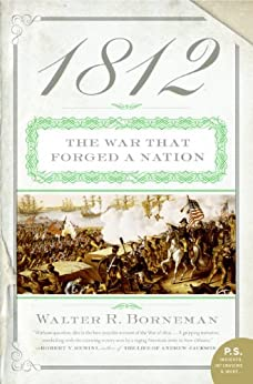 1812: The War of 1812 by [Borneman, Walter R.]