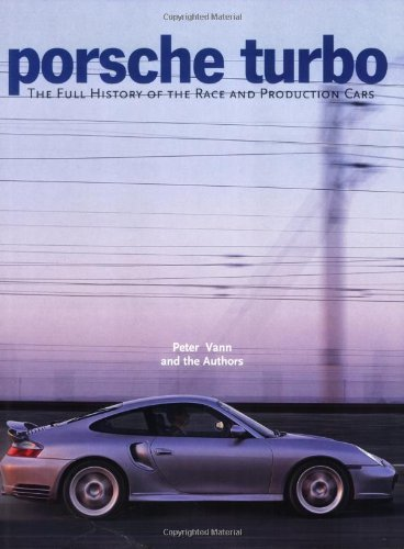 Porsche Turbo: The Full History: Amazon.es: Peter Vann: Libros en idiomas extranjeros