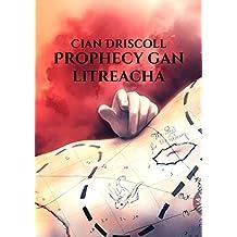 Prophecy gan litreacha (Irish Edition)