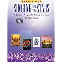 Singing for the Stars: A Complete Program for