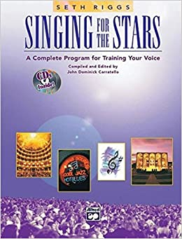 Singing For The Stars: A Complete Program For Training Your Voice Descargar PDF Gratis