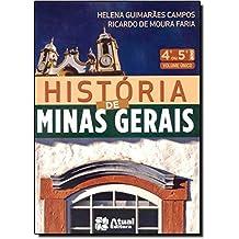 História de Minas Gerais. 4º ou 5º Ano