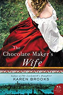Book Cover: The Chocolate Maker's Wife: A Novel
