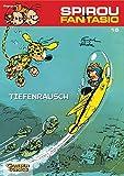 Tiefenrausch: (Neuedition) (Spirou & Fantasio, Band 15)