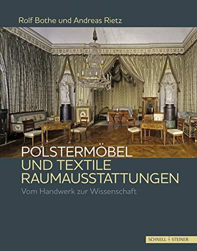 Polstermöbel Und Textile Raumausstattungen  Vom Handwerk Zur Wissenschaft
