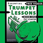 Essential Trumpet Lessons, Book One: Get Started: Tone, Breathing, Tongue Use and Other Skills to Get You Off to a Great Start Hörbuch von Jonathan Harnum PhD Gesprochen von: Jonathan Harnum