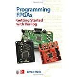 Programming FPGAs: Getting Started with Verilog