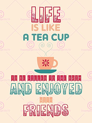QUOTE TYPE TEXT GRAPHIC TEA CUP LIFE FRIENDS 18X24 '' POSTER ART PRINT LF182