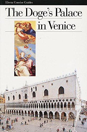 The Doge's Palace in Venice (Electa Concise Guides)