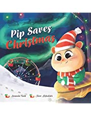 Pip Saves Christmas
