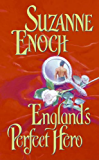 England's Perfect Hero (Lessons in Love Series Book 3)