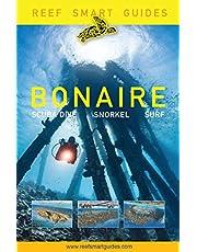 Smart Guides Bonaire: Scuba Dive. Snorkel. Surf.