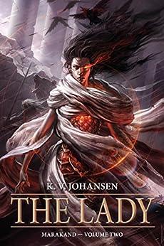 The Lady (Marakand) by [Johansen, K. V.]