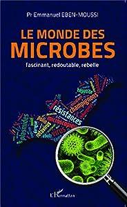 """Afficher """"Le monde des microbes"""""""