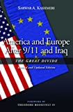 America and Europe after 9/11 and Iraq, Sarwar A. Kashmeri, 1597972215