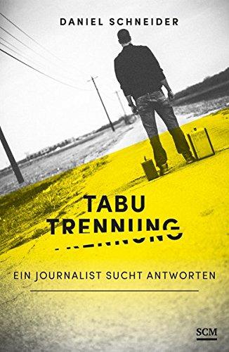 tabu-trennung-ein-journalist-sucht-antworten