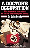 A Doctor's Occupation by John Lewis (2010) Paperback