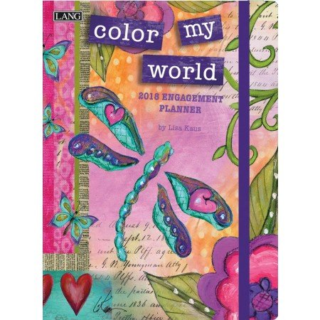 "LANG - 2018 Classic Engagement Planner - ""Color My World"", Artwork by Lisa Kaus - 12 Month, Plan by Week or Month, 6"" x 8"""