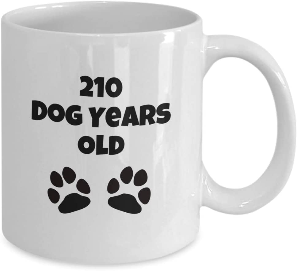 30 Year Old 30th Birthday Gift For Women Men 210 Dog Years Old Funny Sayings Gag Coffee Mug Cup Kitchen Dining