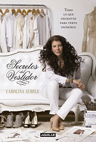 Secretos del vestidor (Spanish Edition) by [Aubele, Carolina]