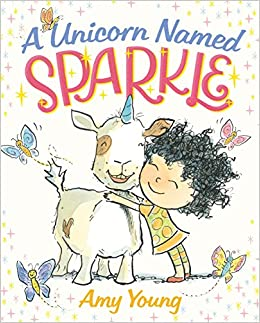 A Unicorn Named Sparkle Picture Book Amy Young 9780374301859 Amazon Books