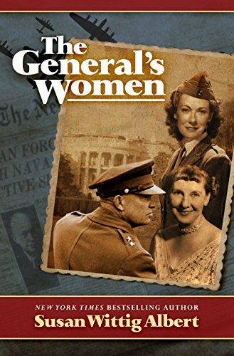 The General's Women: A Novel by [Albert, Susan Wittig]
