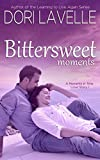 Bittersweet Moments (A Moments in Time Love Story 1)