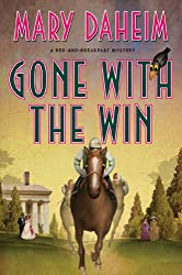Gone with the Win: A Bed-and-Breakfast Mystery (Bed-and-Breakfast Mysteries Book 28)