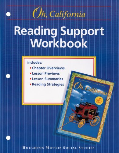 Oh, California Houghton Mifflin Social Studies: Reading Support Workbook