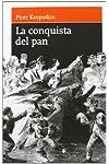 https://libros.plus/conquista-del-pan-la/