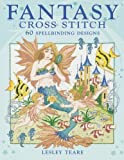 img - for Fantasy Cross Stitch by Lesley Teare (2008-02-27) book / textbook / text book
