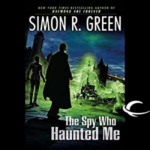 The Spy Who Haunted Me Hörbuch